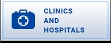 Clinics and Hospitals